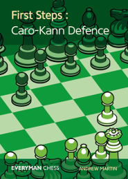 First Steps: Caro-Kann