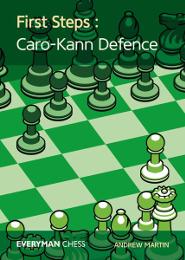 First Steps: Caro-Kann