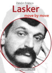 Lasker: Move by Move